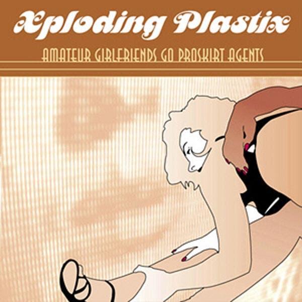 Xploding Plastix
