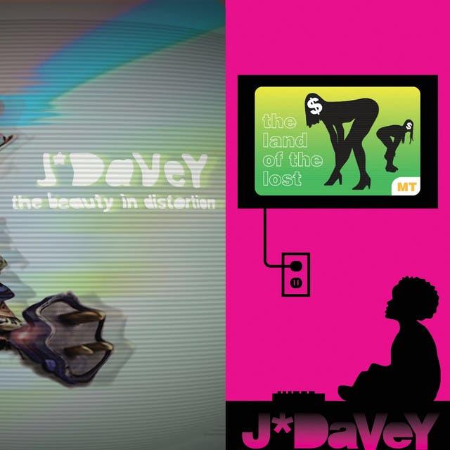 J*DaVeY
