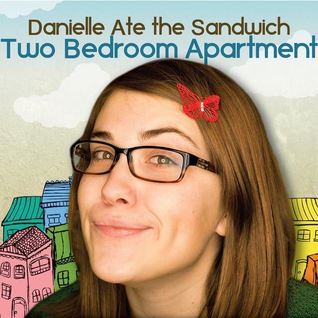 Danielle Ate The Sandwich