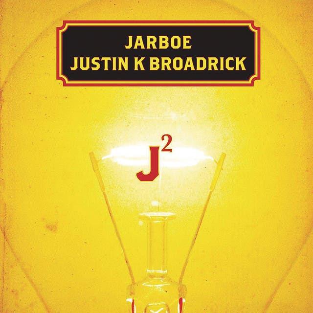 JARBOE/JUSTIN K. BROADRICK