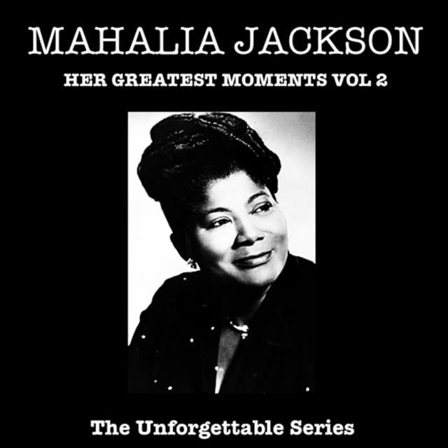 Unforgetable - Her Greatest Moments Vol 2