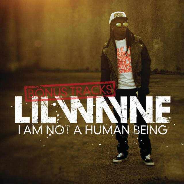 I Am Not A Human Being (Bonus Tracks)