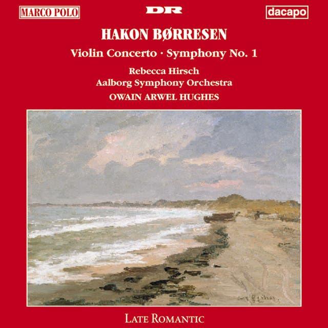 Borresen: Symphony No. 1 / Violin Concerto In G Major
