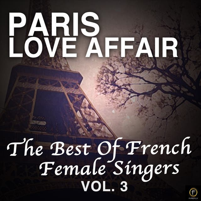 Paris Love Affair, The Best Of French Female Singers Vol. 3