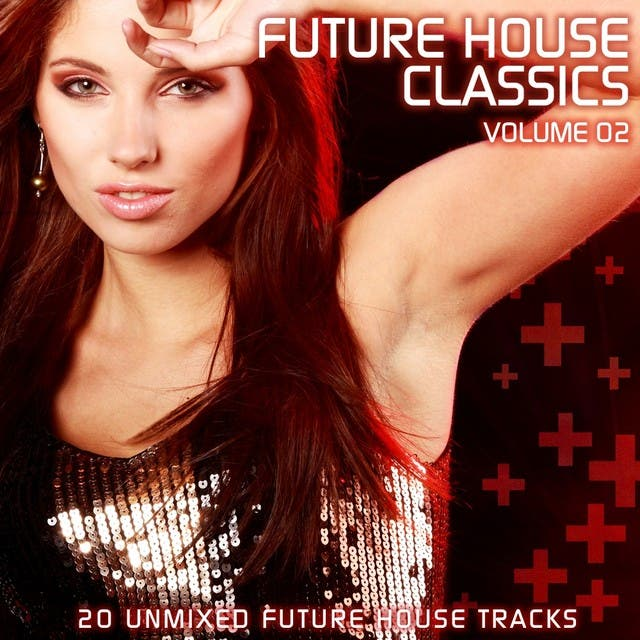 Future House Classics Vol. 2