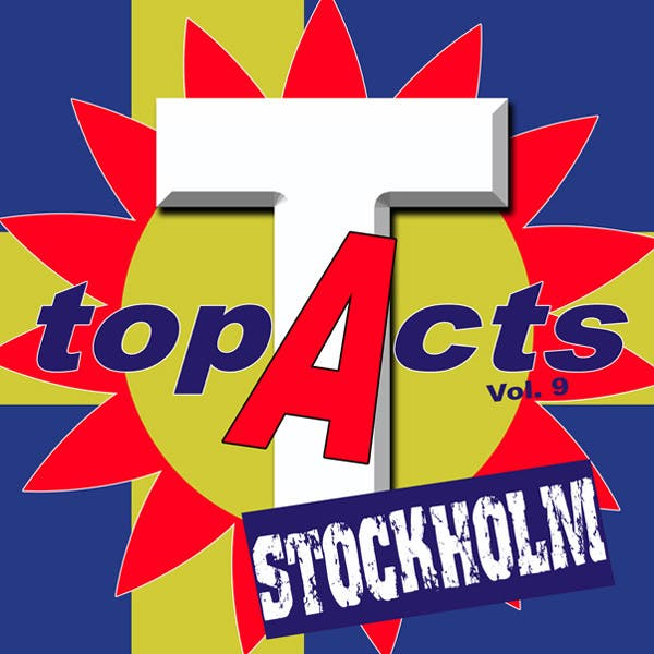 TopActs Vol. 9 Stockholm