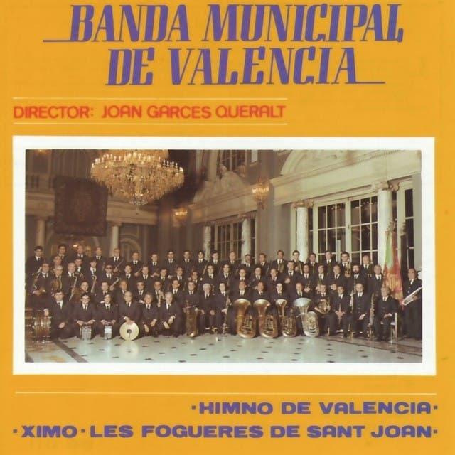 Banda Municipal De Valencia & Joan Garces Queralt