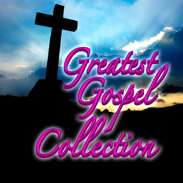 Greatest Gospel Collection