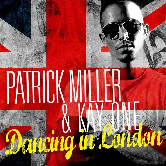 Patrick Miller & Kay One
