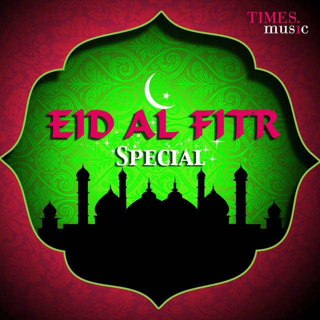 Eid Al Fitr Special
