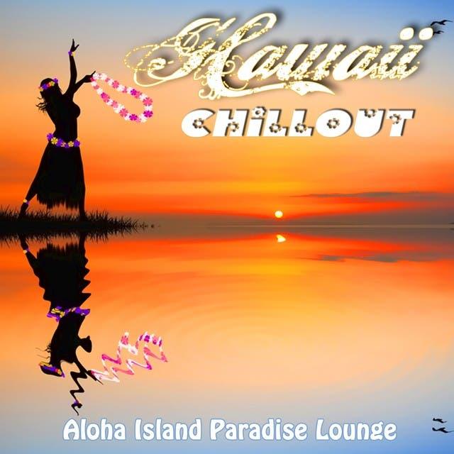 Hawaii Chillout - Aloha Island Paradise Lounge