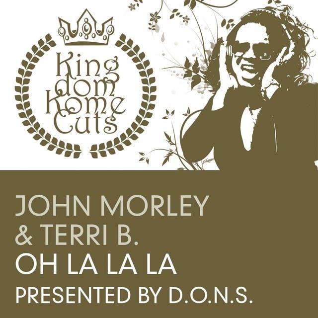 D.O.N.S. Presents John Morley Ft Terri B.