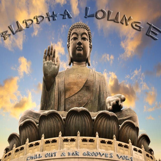Buddha Lounge Chill Out & Bar Grooves, Vol.1 (The Ultimate Master Collection)