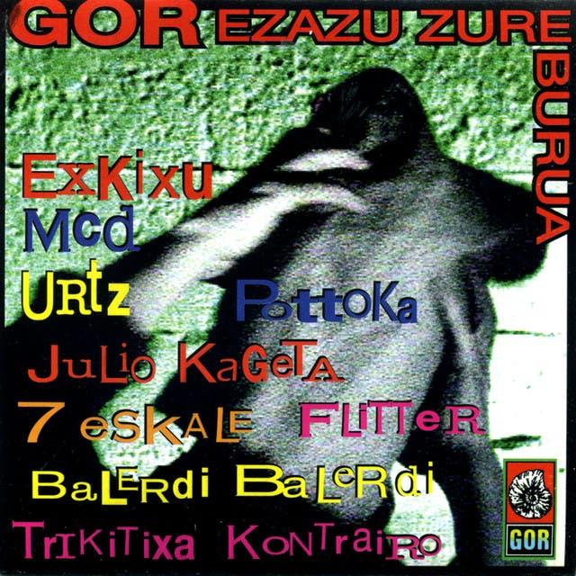 Gor Ezazu Zure Burua