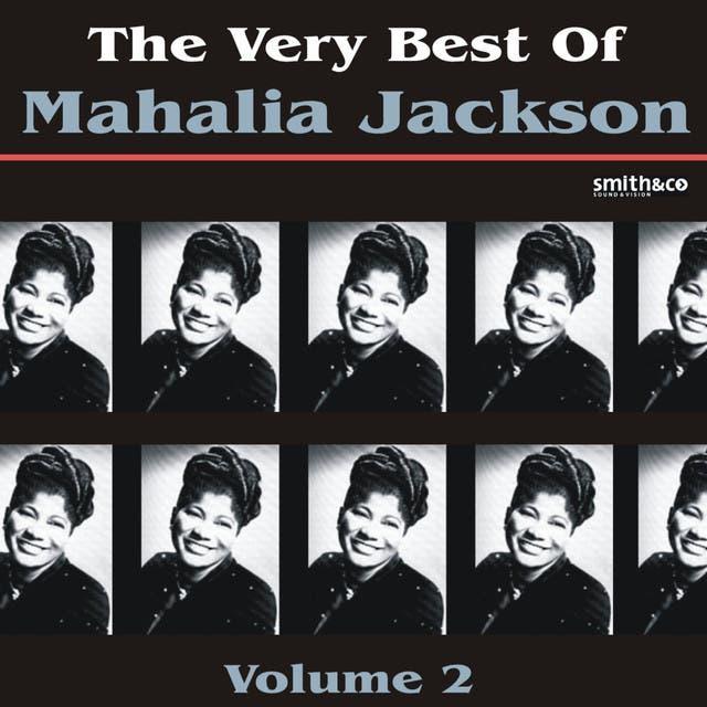 The Very Best Of Mahalia Jackson, Volume 2