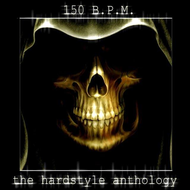 150 Bpm (The Hardstyle Anthology)