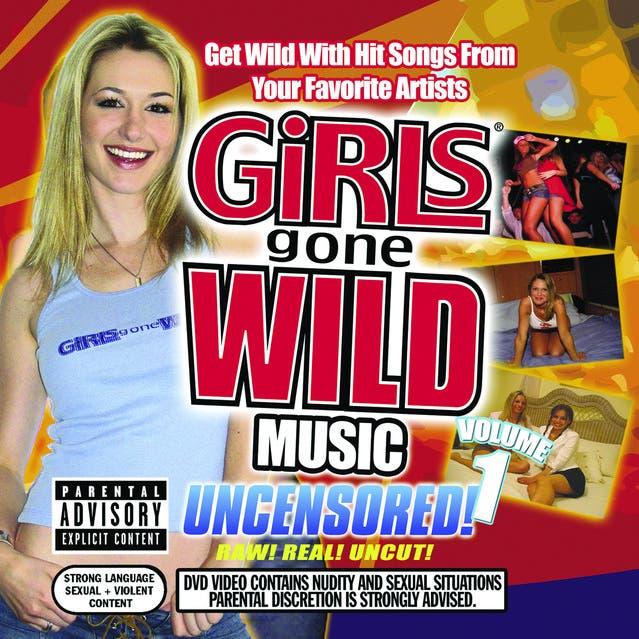 Girls Gone Wild Music: Volume 1