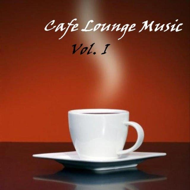 Cafe Lounge Music