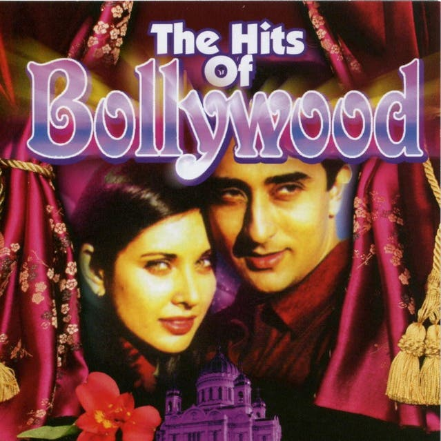 The Hits Of Bollywood