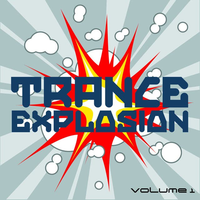Trance Explosion, Vol. 1