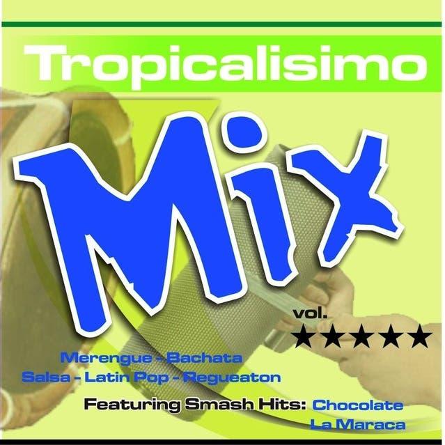 Tropicalisimo Mix Vol.5