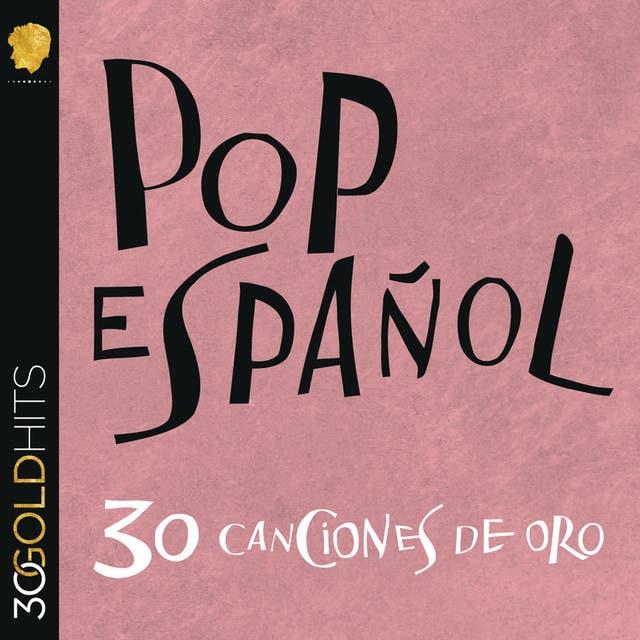 Pop Español 30 Canciones De Oro
