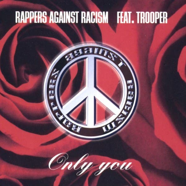 Rappers Against Racism Feat. Trooper