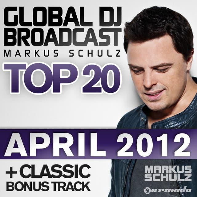 Global DJ Broadcast Top 20 - April 2012 - Including Classic Bonus Track