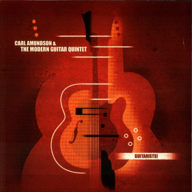 Carl Amundson And The Modern Guitar Quintet