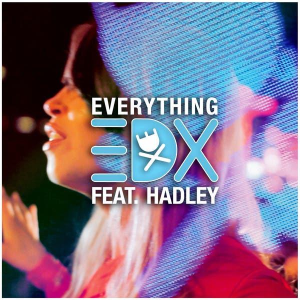 EDX Feat. Hadley