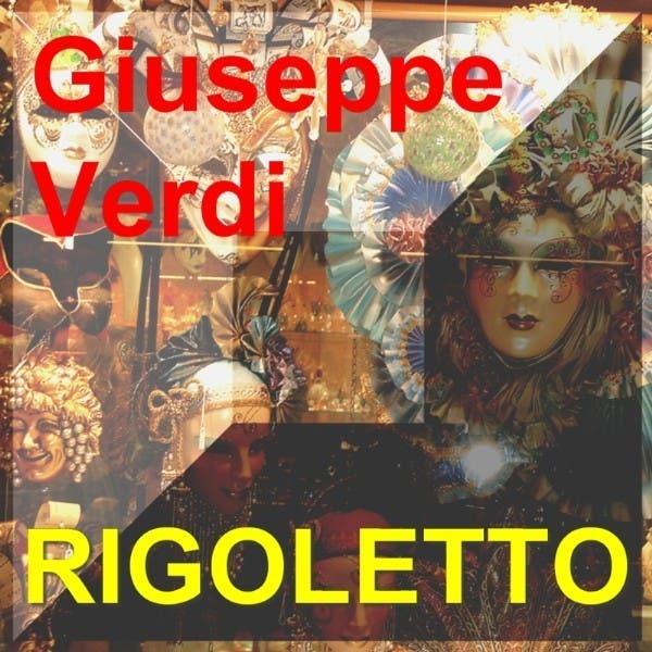 Rigoletto - Giuseppe Verdi - Oper In 3 Akten - Opera In Three Acts CD2