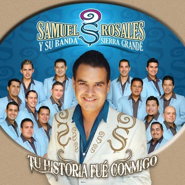 Samuel Rosales Y Su Banda Sierra Grande image