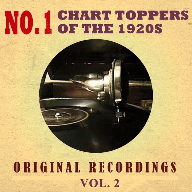 No. 1 Chart Toppers Of The 1920s Original Recordings Vol.2