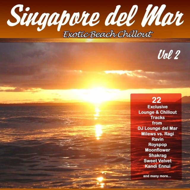 Singapore Del Mar, Vol. 2 (Exotic Beach Chillout)