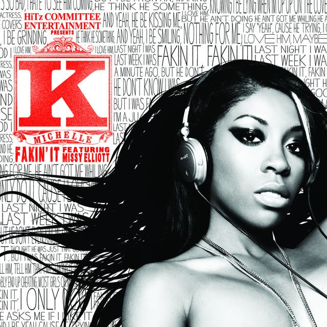 K. Michelle Featuring Missy Elliott