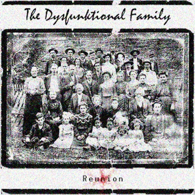 The DysFunktional Family Reunion