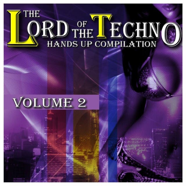 The Lord Of The Techno, Vol. 2