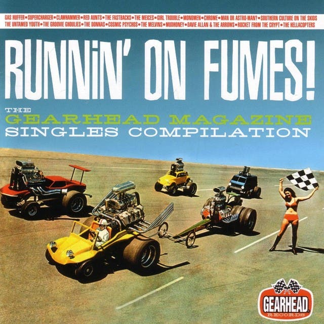 Runnin' On Fumes: The Gearhead Magazine Singles Compilation