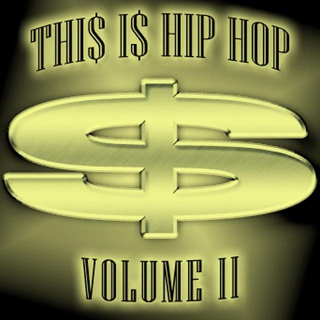 Thi$ I$ Hip Hop - Volume 2