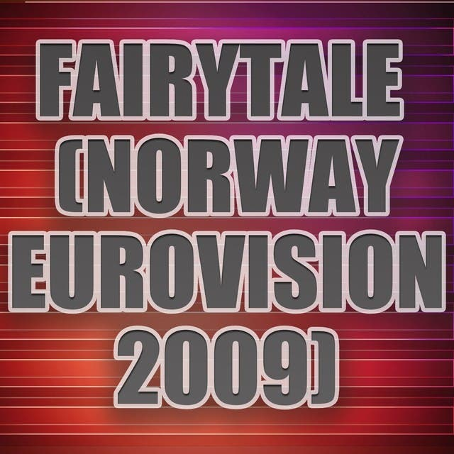 Fairytale (Norway Entry Eurovision Song Contest 2009) (A Tribute To Alexander Rybak)