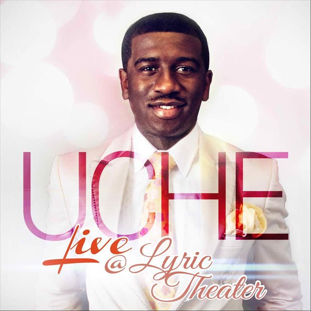 Uche Live At Lyric Theater
