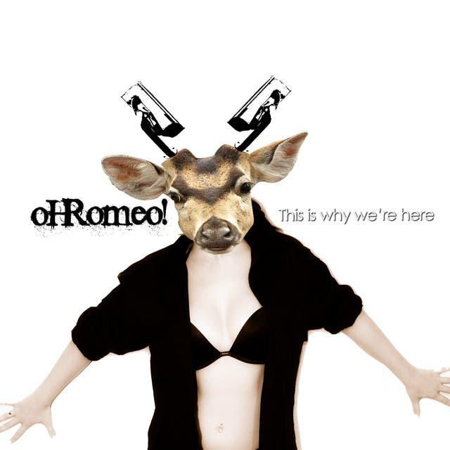 Oh Romeo!