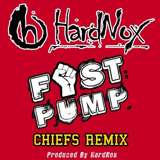 Fist Pump (Chiefs Remix) - Single