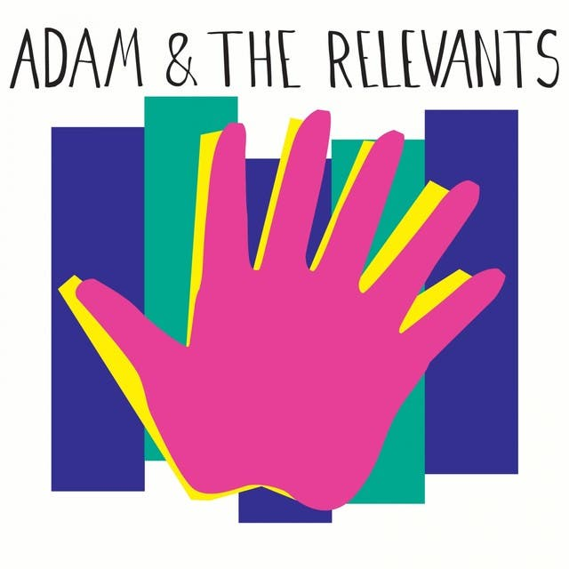 Adam & The Relevants
