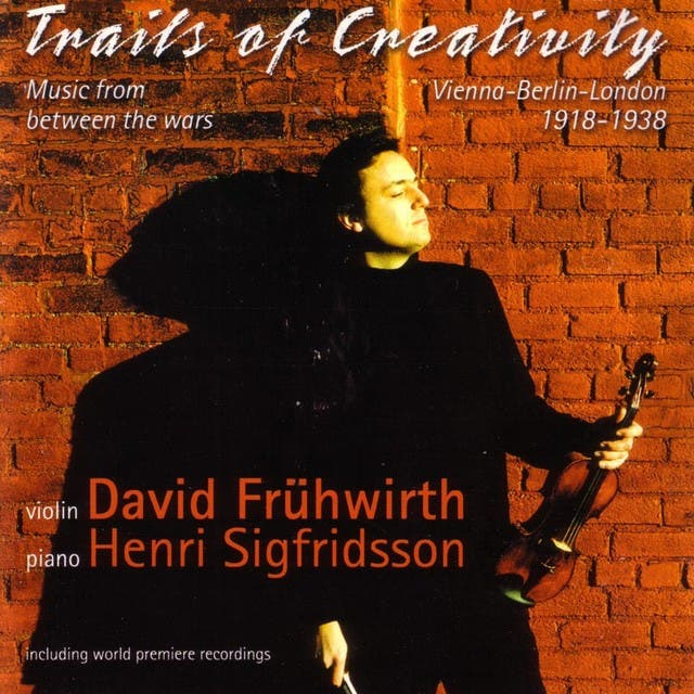 Trails Of Creativity - Music From Between The Wars For Violin And Piano