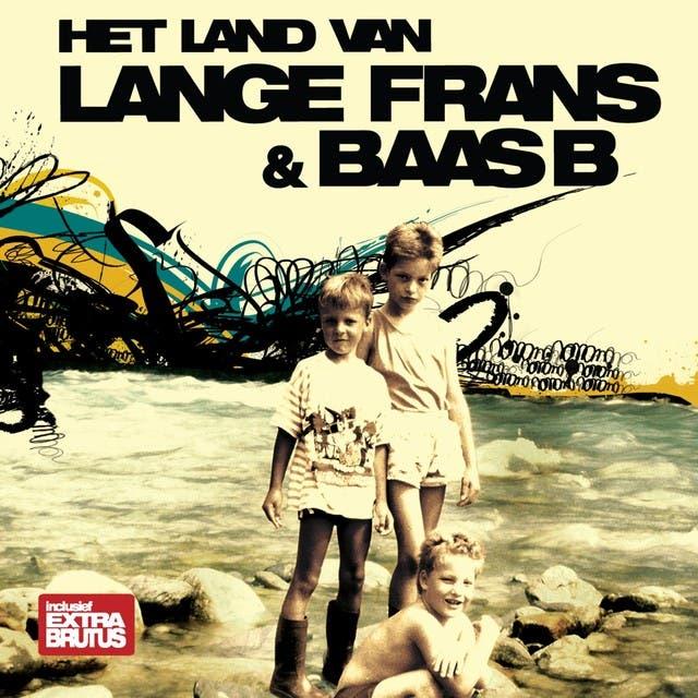 Lange Frans & Baas B