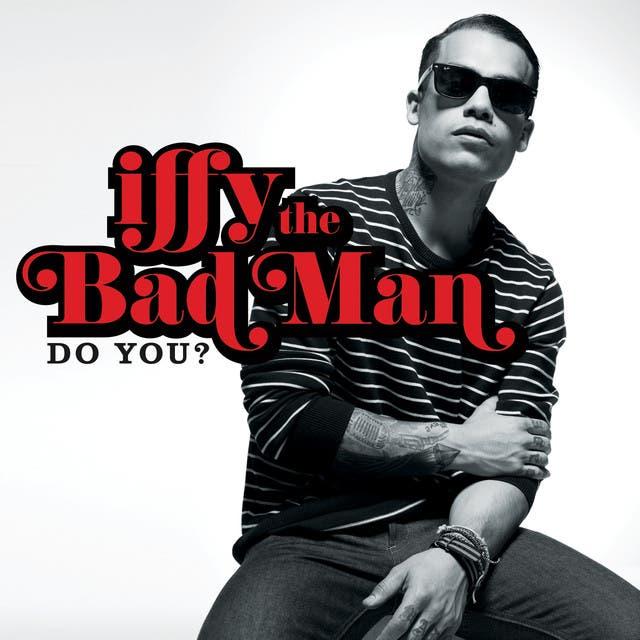 IFFY The Bad Man