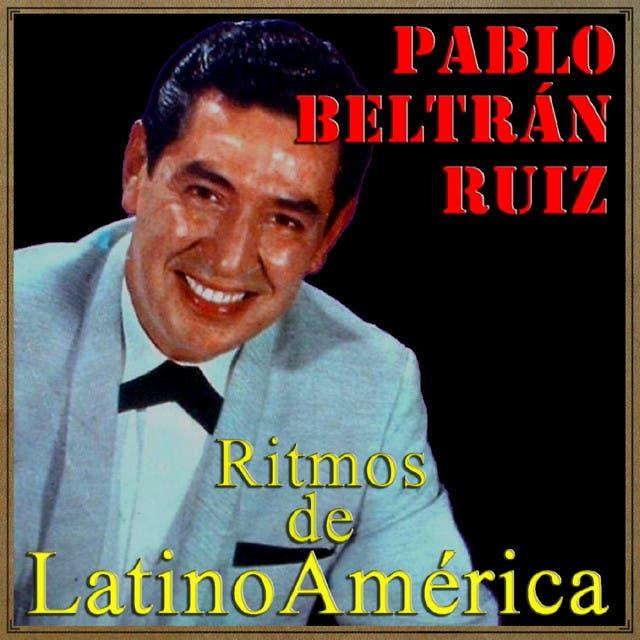 Pablo Beltran Ruiz Y Su Orquesta