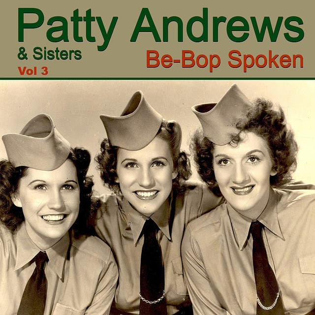 Patty Andrews & Sisters