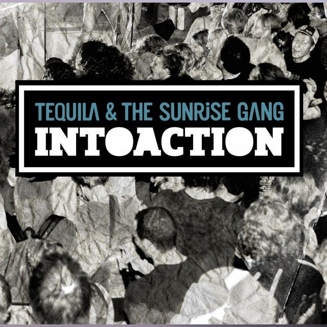Tequila & The Sunrise Gang